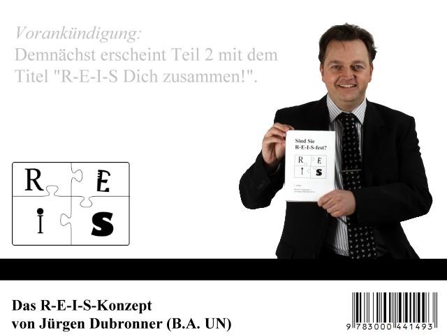 Das R-E-I-S-Konzept von Jürgen Dubronner